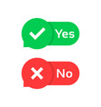 yes or no check marks color bubble vector image