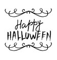 happy halloween hand drawn creative calligraphy vector image vector image