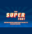 super font set collection letters and numbers vector image