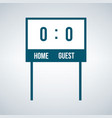 simple home and guest scoreboard icon isolated on vector image vector image