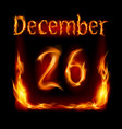 twenty-sixth december in calendar of fire icon on vector image vector image