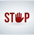 stop sign with red hand isolated on white vector image vector image