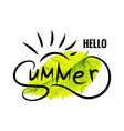 phrase hello summer vector image