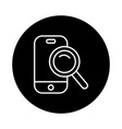 smartphone with magnifying glass line style vector image vector image