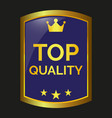 top quality label vector image vector image