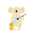 cute koala character with pineapple and guitar vector image