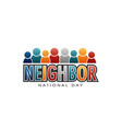neighbor national day letters and people vector image vector image