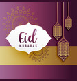 creative eid festival greeting with hanging lamps vector image vector image