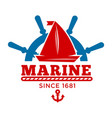 marine club since 1681 promo emblem with sailboat vector image