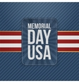 Memorial Day Usa greeting Sign vector image vector image