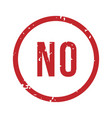 no rubber stamp in circle frame denied steal vector image vector image