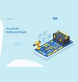 isometric household appliances repair concept vector image
