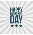 Memorial Day Type on striped grunge Background vector image vector image