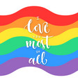 poster with rainbow flag and text i love you most vector image