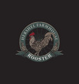 vintage logo farm rooster with hand drawn style vector image vector image