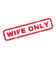 Wife Only Rubber Stamp vector image vector image