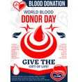 world donor day poster with drop of donation blood vector image vector image