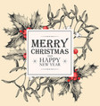christmas card with holly and mistletoe vector image vector image