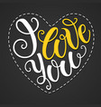 i love you doodle heart shaped hand lettering vector image vector image