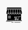 shop store market building shopping glyph icon vector image