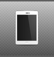 blank tablet or mobile phone screen 3d vector image vector image