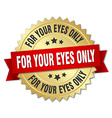 for your eyes only 3d gold badge with red ribbon vector image vector image