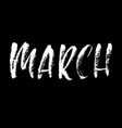 hand drawn typography lettering march month vector image vector image