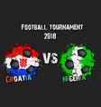 soccer game croatia vs nigeria vector image vector image