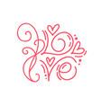 monoline calligraphy word love valentine vector image vector image