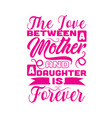 mother day quote and saying good for print vector image