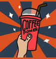 coffee power ice cup in hand vector image vector image