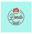 donuts shop logo round linear donut bakery vector image
