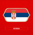 flag of serbia is made in football style vector image vector image