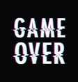 game over glitch vector image vector image