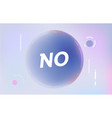 no on in design banner template for web vector image