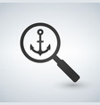 an isolated magnifier icon with an anchor vector image vector image