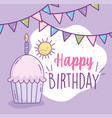 happy birthday cupcake with candle bunting cartoon vector image vector image