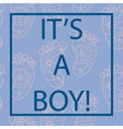 Its-a-boy-card-with-feets-and-frame vector image