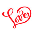 red calligraphy word love valentines day vector image vector image