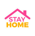 covid19-19 coronavirus quarantine stay home logo vector image