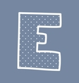 E alphabet letter with white polka dots on blue vector image vector image