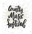 country music festival hand drawn lettering on vector image vector image