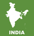 india map on green background flat vector image vector image