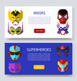 superherous masks two horizontal banners vector image