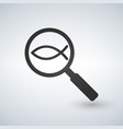 christian fish in magnifying glass on sample vector image vector image