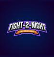 night fight mixed martial arts sport logo on dark vector image vector image