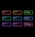 open 24 7 closed neon sign color electric square vector image vector image