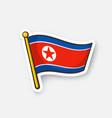 sticker flag north korea on flagstaff vector image vector image