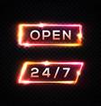 neon light signboard 24 7 open time color set vector image vector image