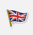 sticker flag united kingdom on flagstaff vector image
